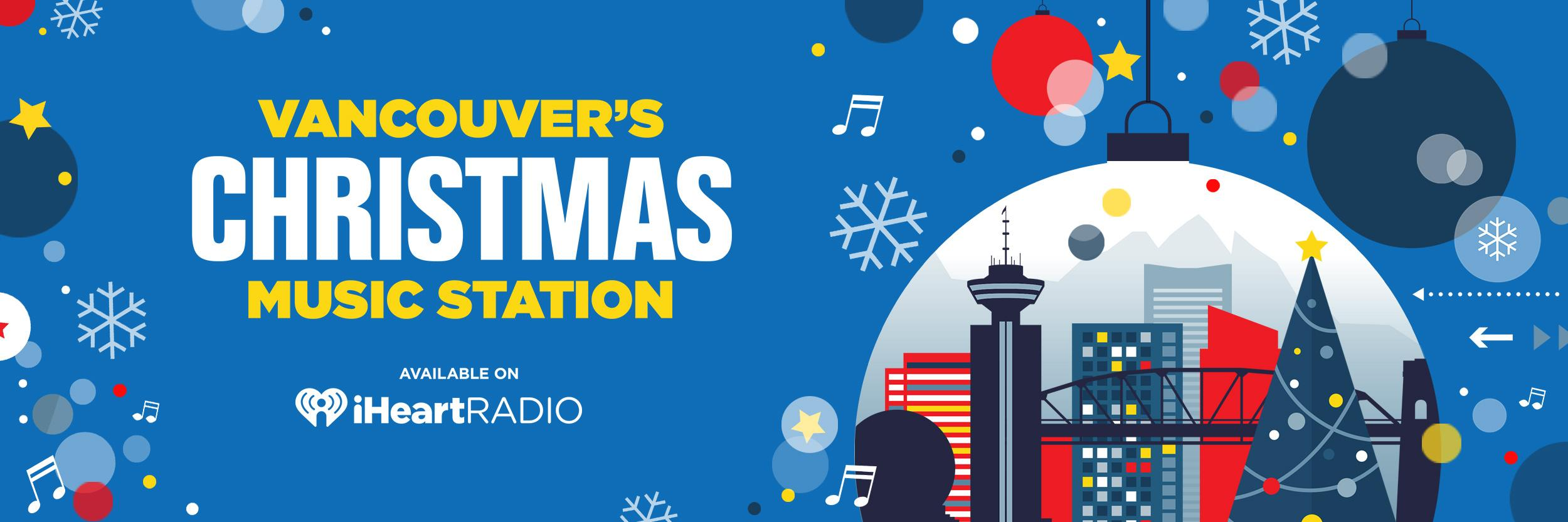 Vancouver Christmas Music Station 2020 Vancouver's Christmas Music Station