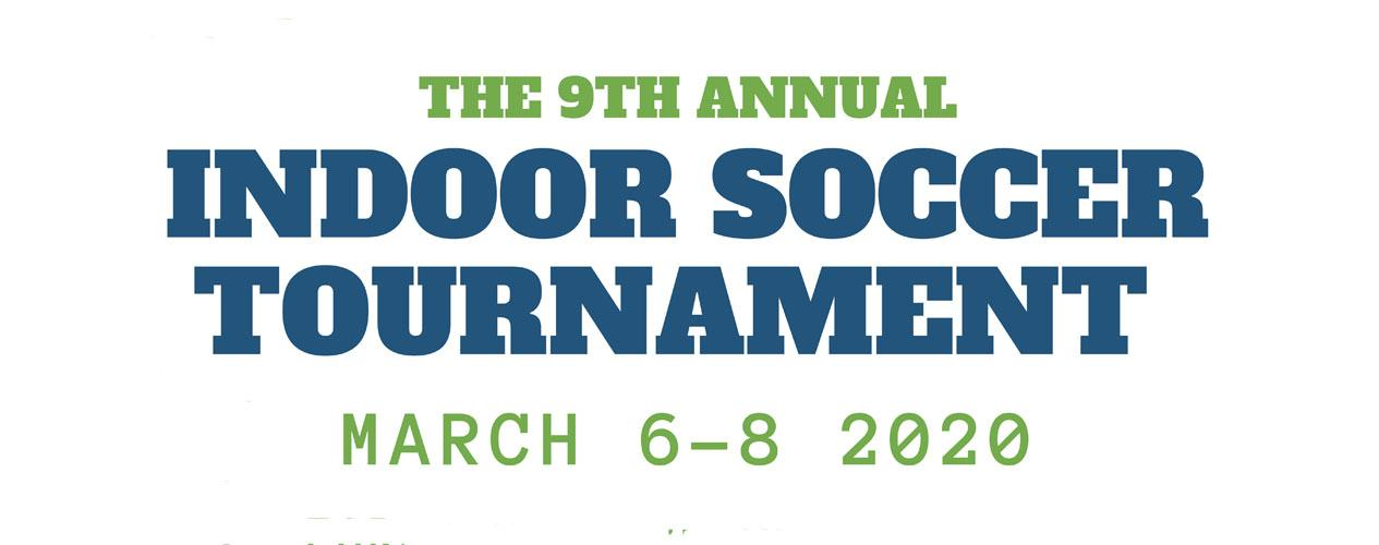 9th annual indoor soccer tournament