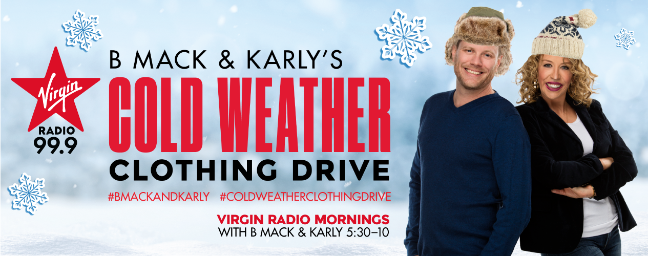 Virgin Radio Kelowna - B Mack and Karly`s Cold Weather Clothing Drive 2019 - Banner