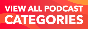 View All Podcast Categories