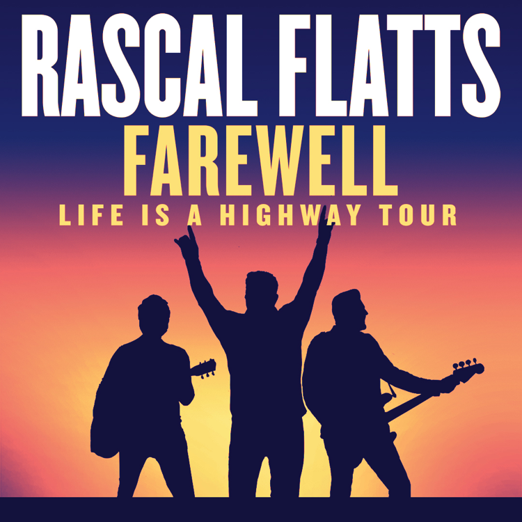 Rascal Flatts - Farewell - Life is a Highway Tour