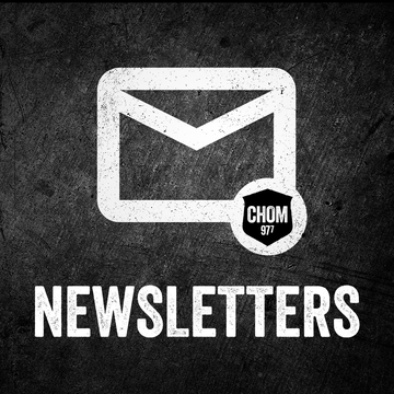 The best from CHOM, delivered straight to your inbox.