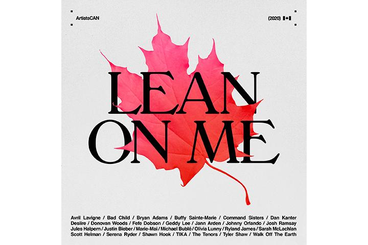 Canadian Artists Join Voices For 'Lean On Me'