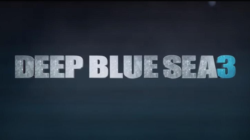 Watch: The Trailer For Deep Blue Sea 3 Is Here