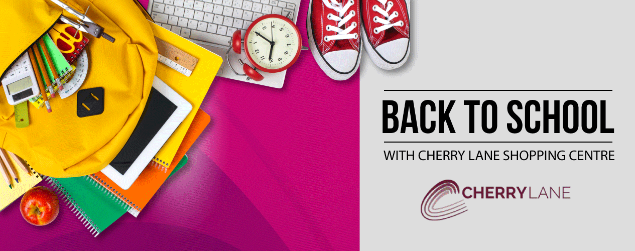 Back to School with Cherrylane Shopping Centre