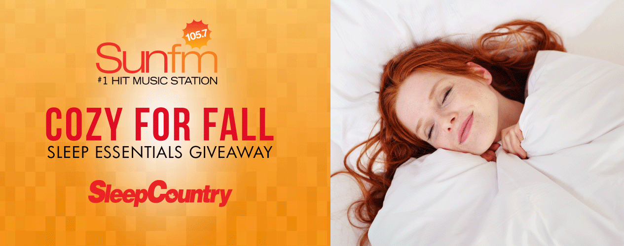 105.7 Sun FM - Sleep Country - Cozy For Fall Contest Banner