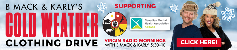 Virgin Radio Kelowna - B Mack & Karly Cold Weather Clothing Drive - Front page banner 2020