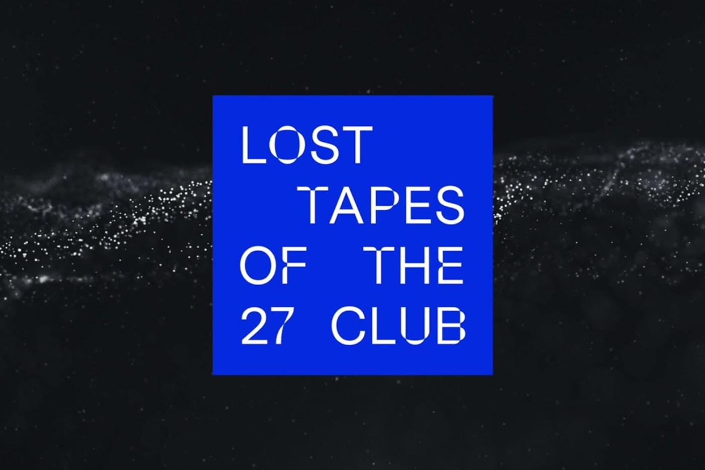 lost-tapes-27-club