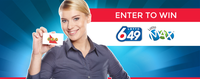 Enter to win from Lotto 649 and Lotto MAX