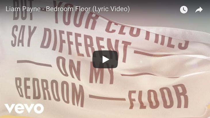 Listen liam payne bedroom floor lyric video for Bedroom floor liam payne lyrics