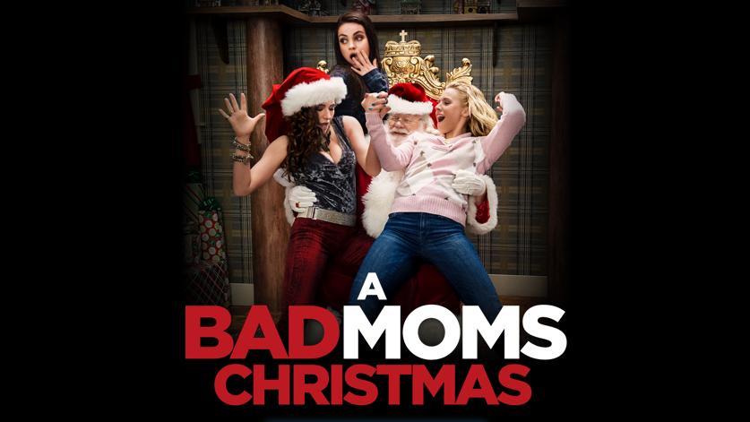 Bad Moms Christmas Poster.A Bad Moms Christmas