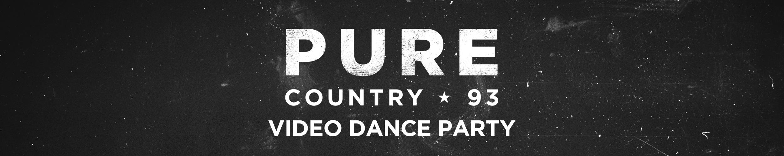 Pure Country 103 Video Dance Party