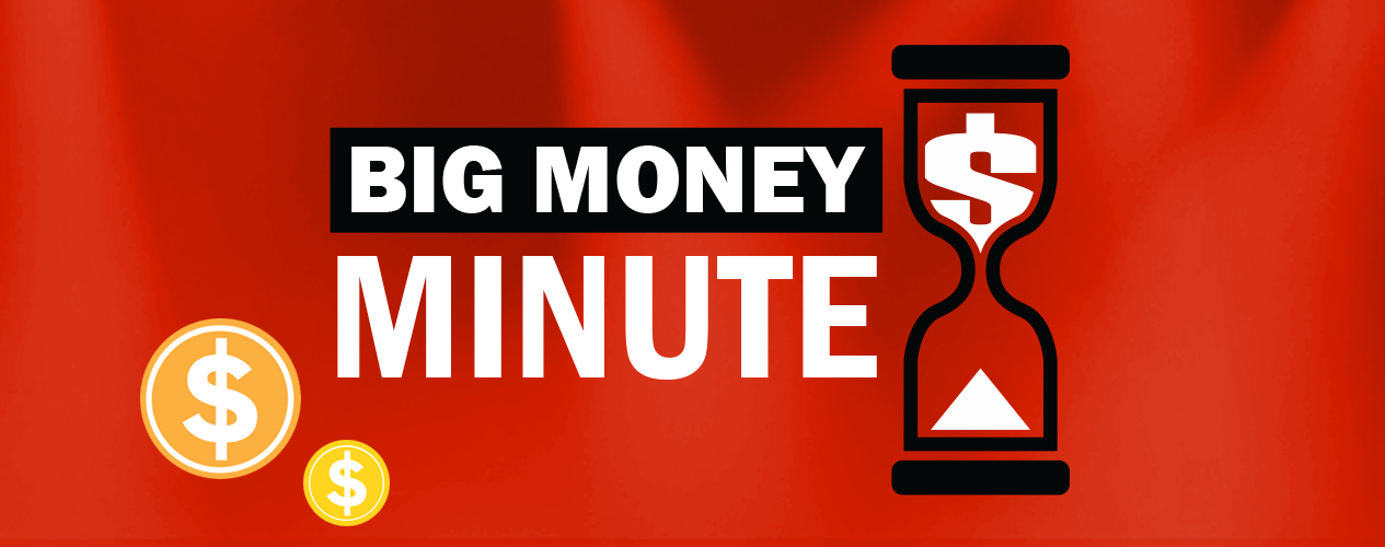 big-money-minute