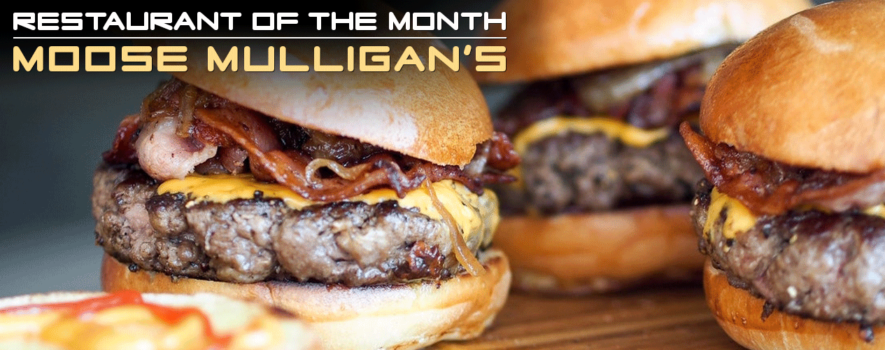 Restaurant of the Month - Moose Mulligan's - Contest banner