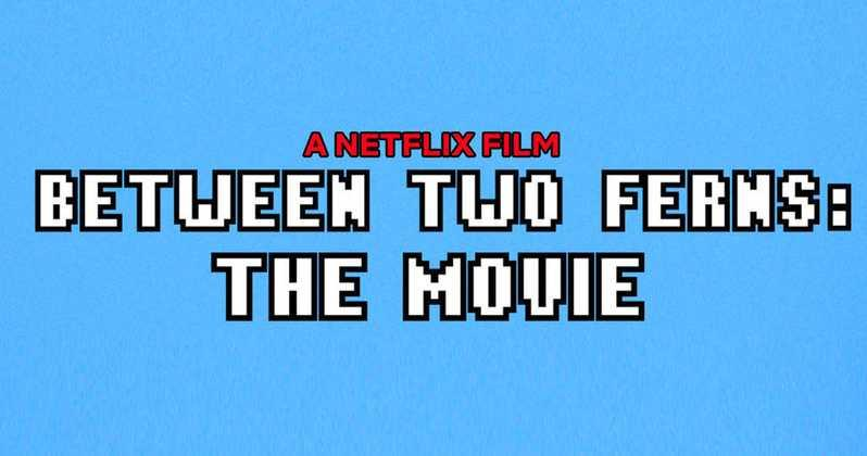 Check Out the Between Two Ferns Movie Trailer